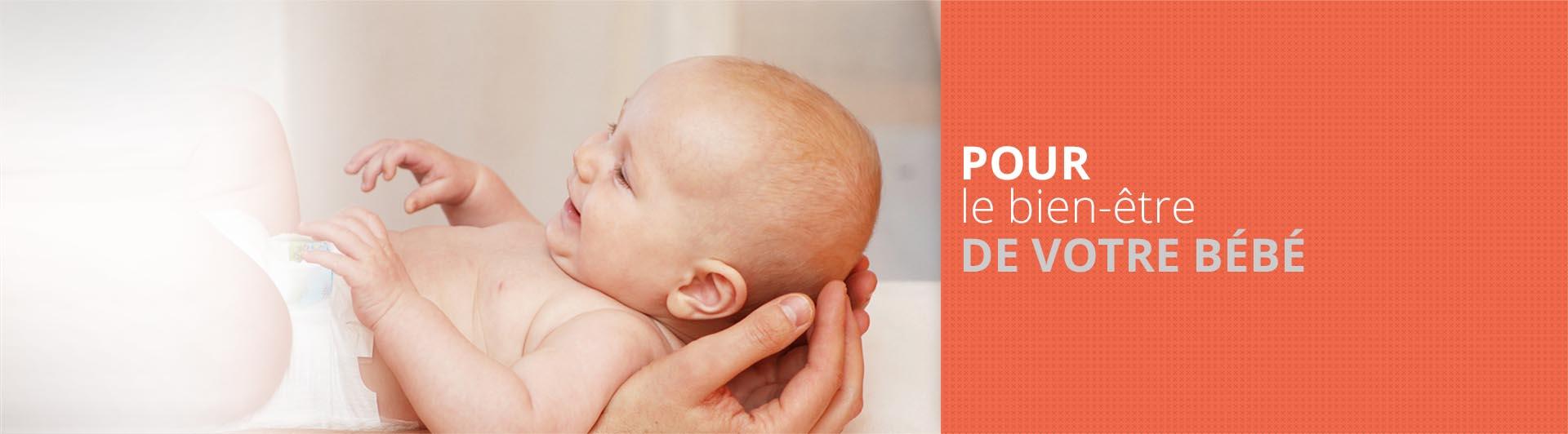 Pour le bien-être de votre bébé